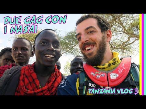 DUE GAG CON I MASAI I Tanzania Vlog 3
