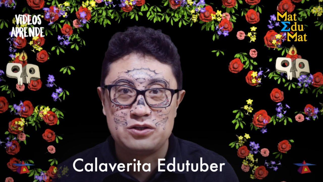 💀#CALAVERA para @MatEduMat  💀 Calaveras EduTubers 2020 - Videos Aprende