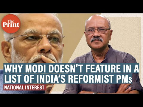 Why Modi doesn't feature in a list of India's reformist prime ministers