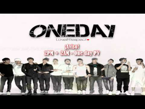 ¡Aviso! 2PM+2AM - One Day PV [Sub Español + Kanji + Rom] + MP3 Download