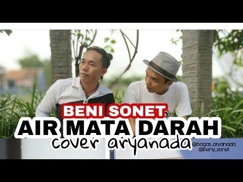 AIR MATA DARAH COVER ARYANADA feat BENY SONET