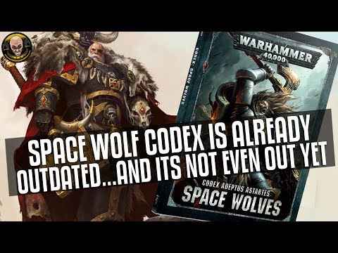 Space Wolf Codex is already outdated