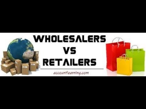 Role of Retailers & Wholesalers