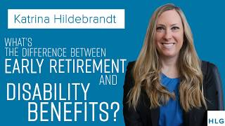 What's the Difference Between Early Retirement and Disability Benefits? thumbnail image