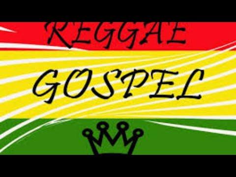 Reggae Gospel Mix 2019