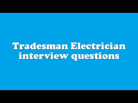 Tradesman Electrician interview questions