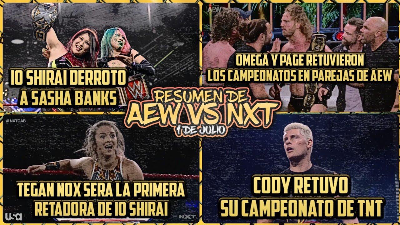 Resumen AEW vs NXT del 1 de Julio del 2020:La Primer Noche de Fyter Fest vs Great American Bash 2020