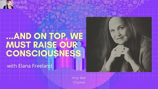Elana Freeland - From Geoengineering to Synthetic Biology... We must raise our consciousness