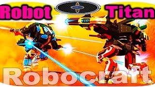 Robocraft Robot Titan Робокрафт