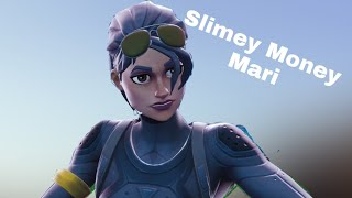 FORTNITE Montage MoneyMari Slimey
