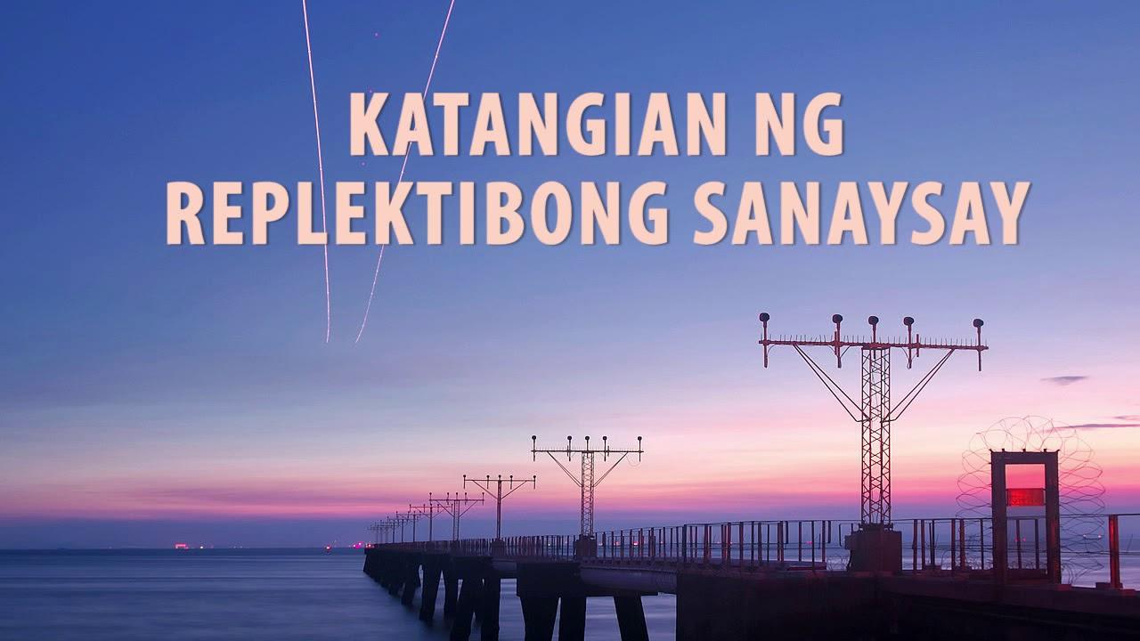 Replektibong Sanaysay Group 9 Youtube