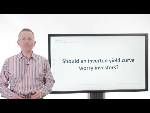 Killik Explains: Should An Inverted Yield Curve Worry Investors?