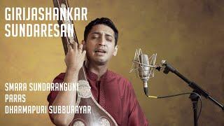 Girijashankar Sundaresan | Smara Sundaranguni : Paras : Dharmapuri Subburayar | MadRasana Unplugged