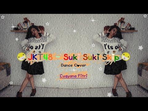 JKT48 - Suki Suki Skip Dance Cover