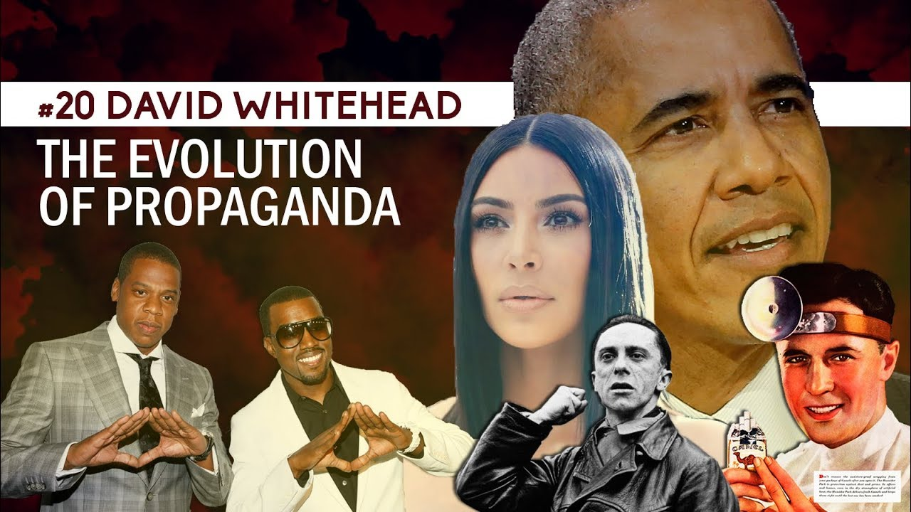 #20 David Whitehead | The Evolution of Propaganda