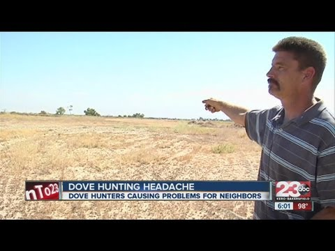 Bakersfield Family Fed Up With Hunters During Dove Hunting Season
