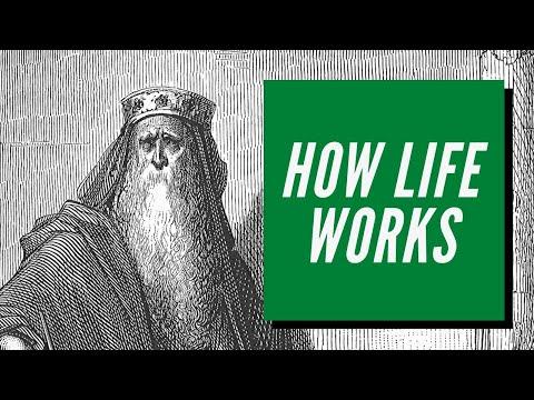 How Life Works According to King Solomon