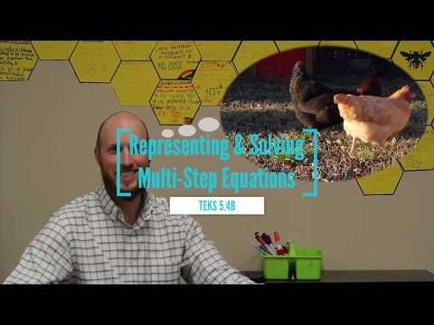 Representing, Writing and Solving Multi Step Equations TEKS 5.4B