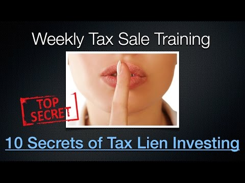 10 Secrets of Tax Lien & Tax Deed Investing: Part-1