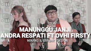 Manunggu janji andrarespati cover Tommy kaganangan ft Adiezmomo Minang &banjar Cipt: Roza'c Tanjung