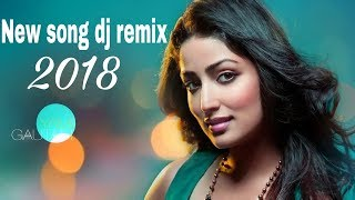 HINDI REMIX MASHUP SONG 2017||BEST REMIXES  SONGS 2018||NONSTOP PARTY ...