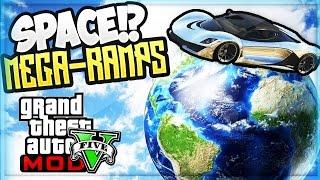 GTA 5 SPACE MEGA RAMP - GTA 5 BIGGEST MODDED STUNTS RAMP!! (GTA 5 Funny Moments PC Mods)