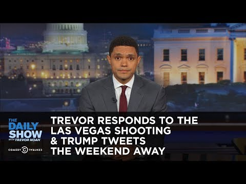 Thumbnail: Trevor Responds to the Las Vegas Shooting & Trump Tweets the Weekend Away: The Daily Show