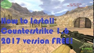 How to Install Counter strike 1.6 latest free multiplayer (Non-steam)