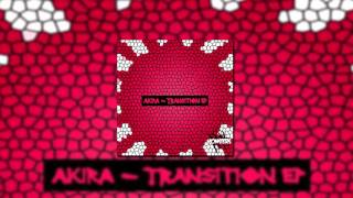 AKIRA - TRANSITION EP SHOWREEL