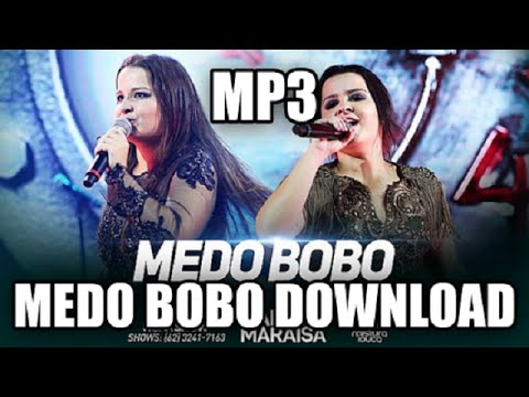 Medo Bobo Download mp3 - Maiara e Maraisa