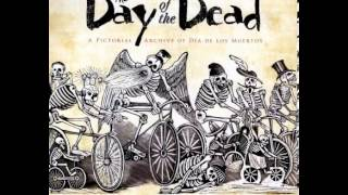 History Book Review: The Day of the Dead: A Pictorial Archive of Dia de Los Muertos (Dover Pictor...