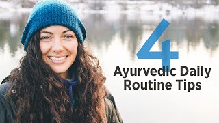 Master Your Daily Routine & Rituals   4 Tips for Ayurveda Dinacharya