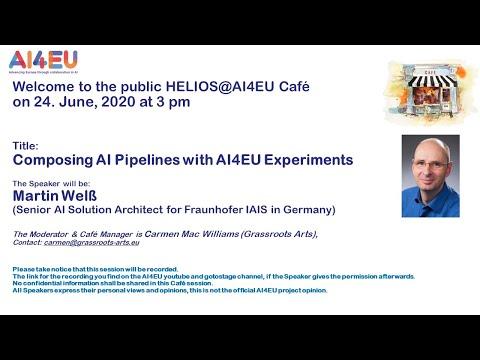 AI4EU Café presented:  Composing AI Pipelines with AI4EU Experiments