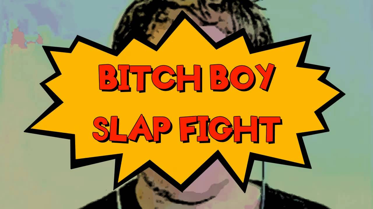 Bitch Boy Slap Fight