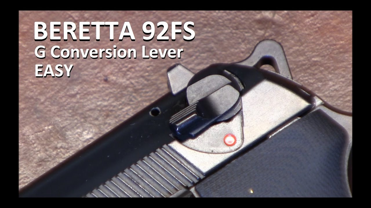 Beretta 92fs Easy G Coversion Lever Decocker Only Youtube Exploded View Of The Taurus Pt92 Af Also Sig 1911 Diagram