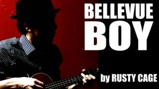 """Bellevue Boy"" (Studio Version) by Rusty Cage"