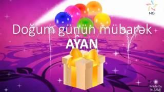 Doğum günü videosu - AYAN