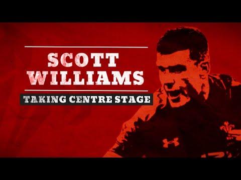 Scott Williams | Taking centre stage