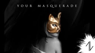 Nobuna / Your Masquerade ft. Michael from In Vice Versa【Official Lyric Video】