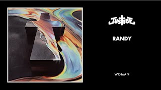 Justice - Randy (Official Audio) thumbnail