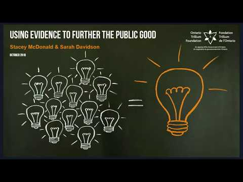 Using Evidence to Further the Public Good