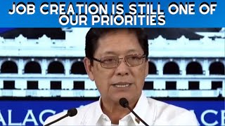 Job creation is still one of our priorities according to DOLE