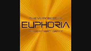 The Very Best Of Euphoria: Mixed By Matt Darey - CD1