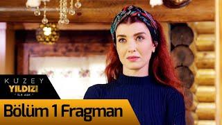 Kuzey Yıldızı İlk Aşk 1. Bölüm Fragman