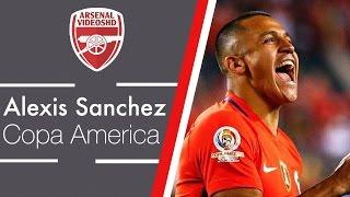Alexis Sanchez - Copa America 2016 Review