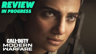 Call of Duty: Modern Warfare Review In Progress