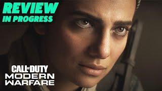 Call Of Duty: Modern Warfare Review In Progress