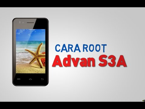 Cara Root Advan S3a