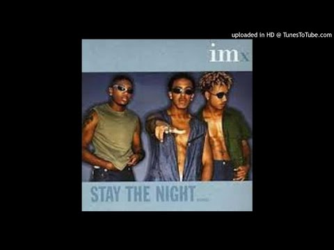 Imx - Stay The Night