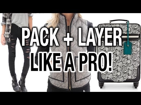 PACK + LAYER LIKE A PRO! How to Pack LESS + Travel Tips!
